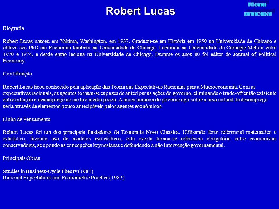 Robert Lucas Biografia Robert Lucas nasceu em Yakima, Washington, em 1937. Graduou-se em História em 1959 na Universidade de Chicago e obteve seu PhD