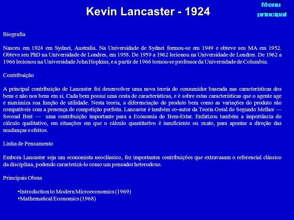 Kevin Lancaster - 1924 Biografia Nasceu em 1924 em Sydnei, Australia. Na Universidade de Sydnei formou-se em 1949 e obteve seu MA em 1952. Obteve seu