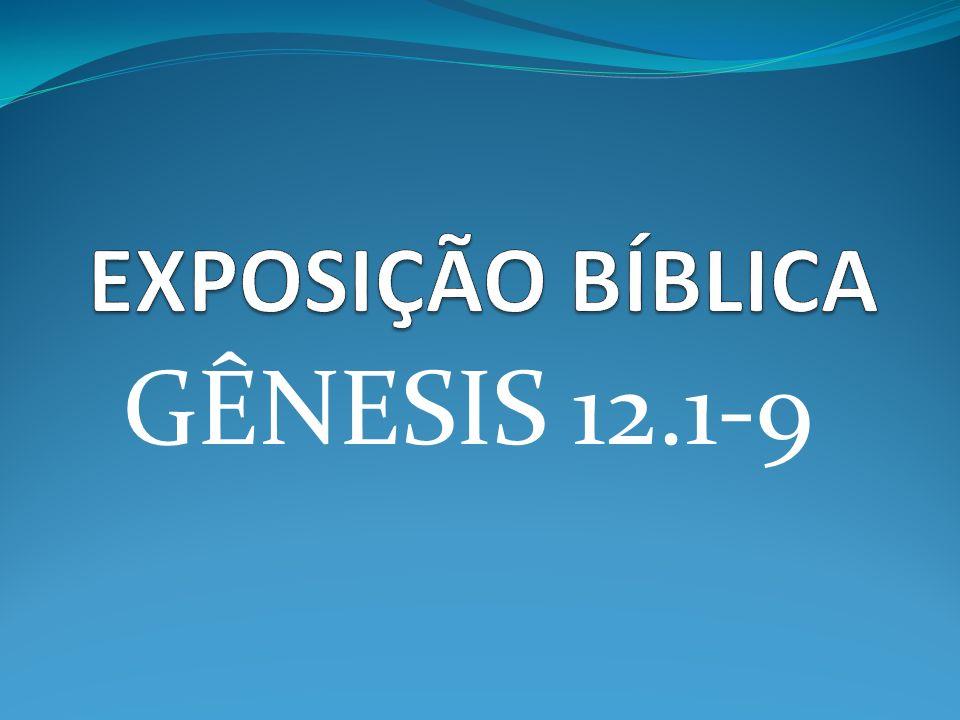 GÊNESIS 12.1-9