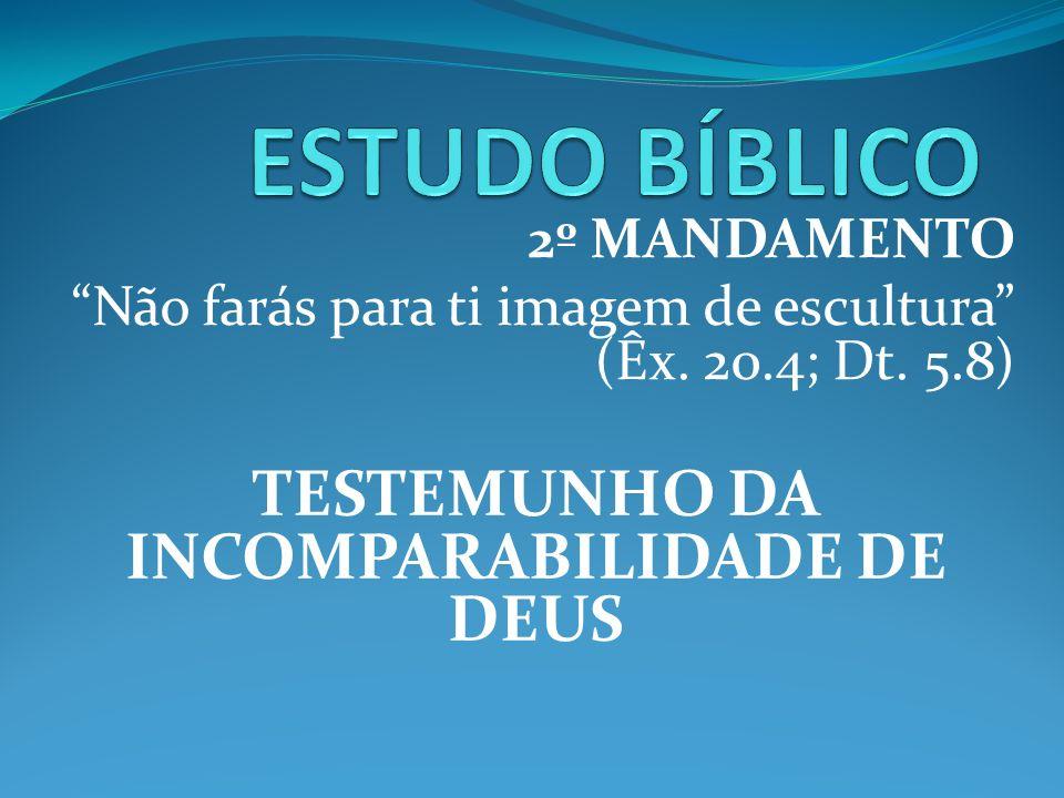 O 2º MANDAMENTO NO N.T.Paulo Conversão = afastamento dos ídolos (I Ts.