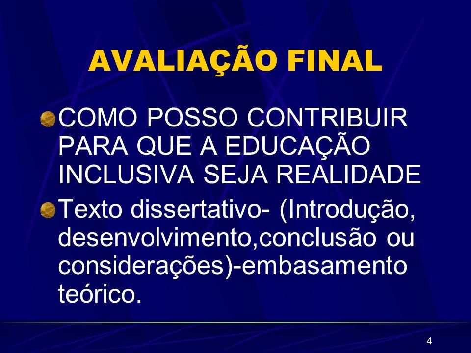 35 PRESSUPOSTOS DE UMA EDUCAÇÃO INCLUSIVA LIGAÇÃO COM A COMUNIDADE A escola não pode viver isolada.
