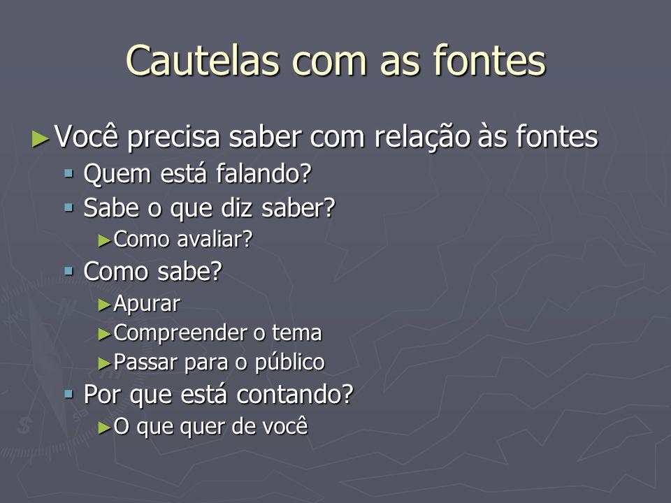 Fontes de dados Sites, Blogs, Comunidades etc.Sites, Blogs, Comunidades etc.