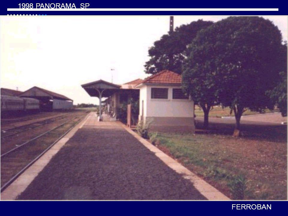1998 PANORAMA final da linha do Tronco Oeste da antiga Paulista FERROBAN