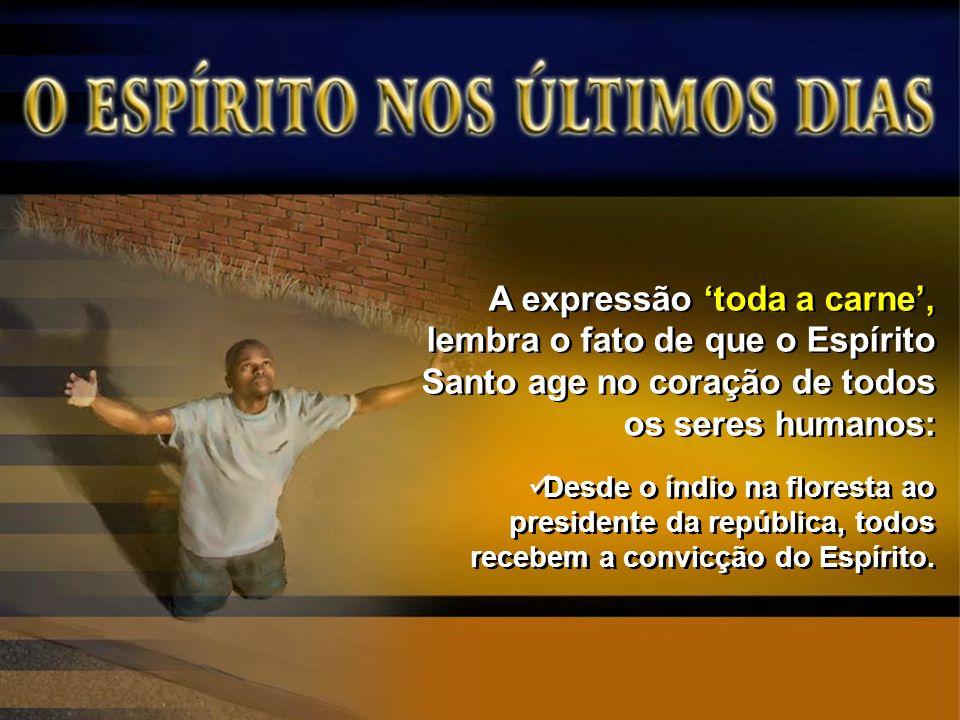Assim, o arrependimento e a conversão no coração humano só ocorrem mediante o derramamento do Espírito.