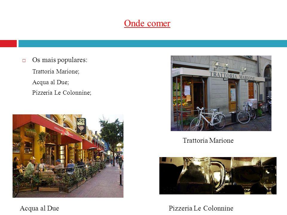 Onde comer Os mais populares: Trattoria Marione; Acqua al Due; Pizzeria Le Colonnine; Trattoria Marione Acqua al DuePizzeria Le Colonnine