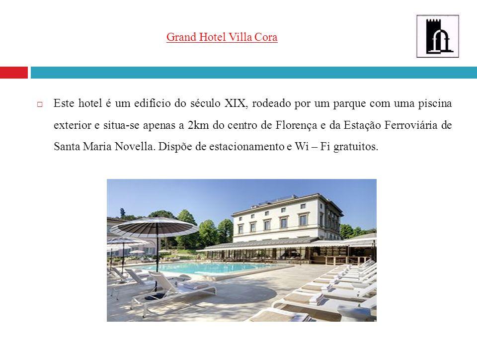 Grand Hotel Villa Cora Este hotel é um edifício do século XIX, rodeado por um parque com uma piscina exterior e situa-se apenas a 2km do centro de Flo