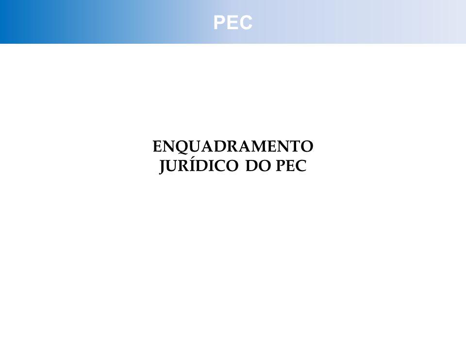 ENQUADRAMENTO JURÍDICO DO PEC PEC