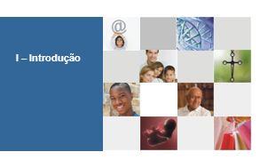II – Desafios 1.Crise de sentido Comportamento que debilita e reduz a vida familiar.