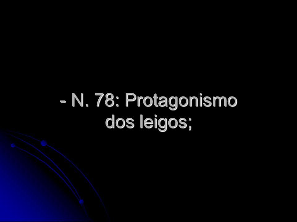 - N. 78: Protagonismo dos leigos;