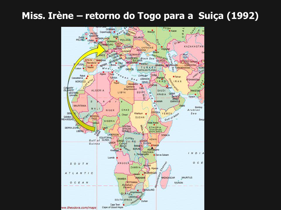 Miss. Irène – retorno do Togo para a Suiça (1992)