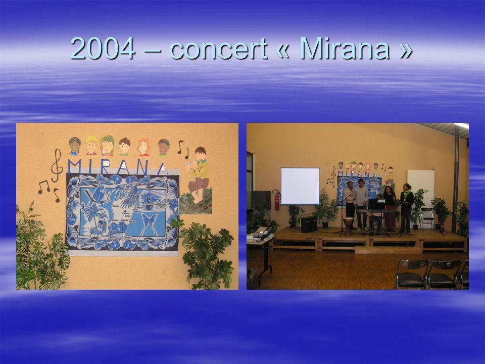 2004 – concert « Mirana »
