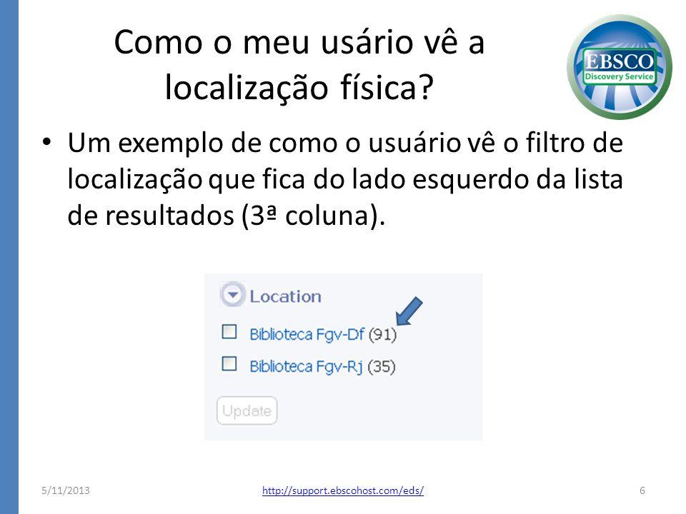 Como o meu usário vê a localização física? Um exemplo de como o usuário vê o filtro de localização que fica do lado esquerdo da lista de resultados (3