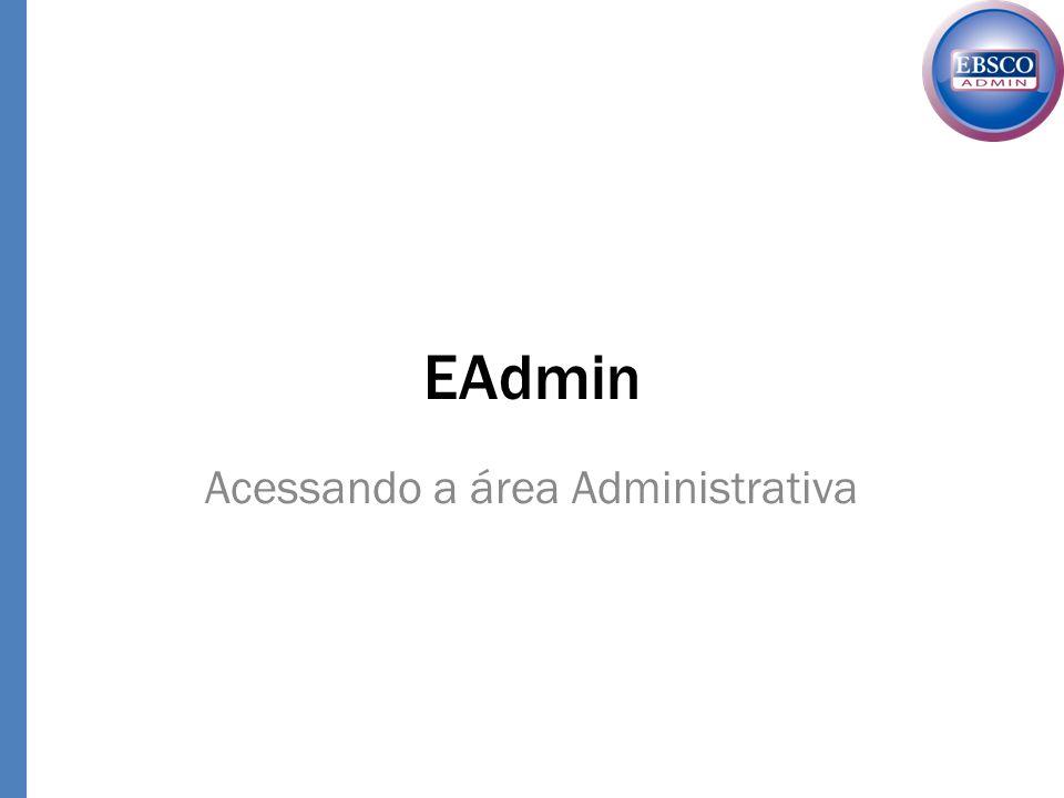 EAdmin Acessando a área Administrativa