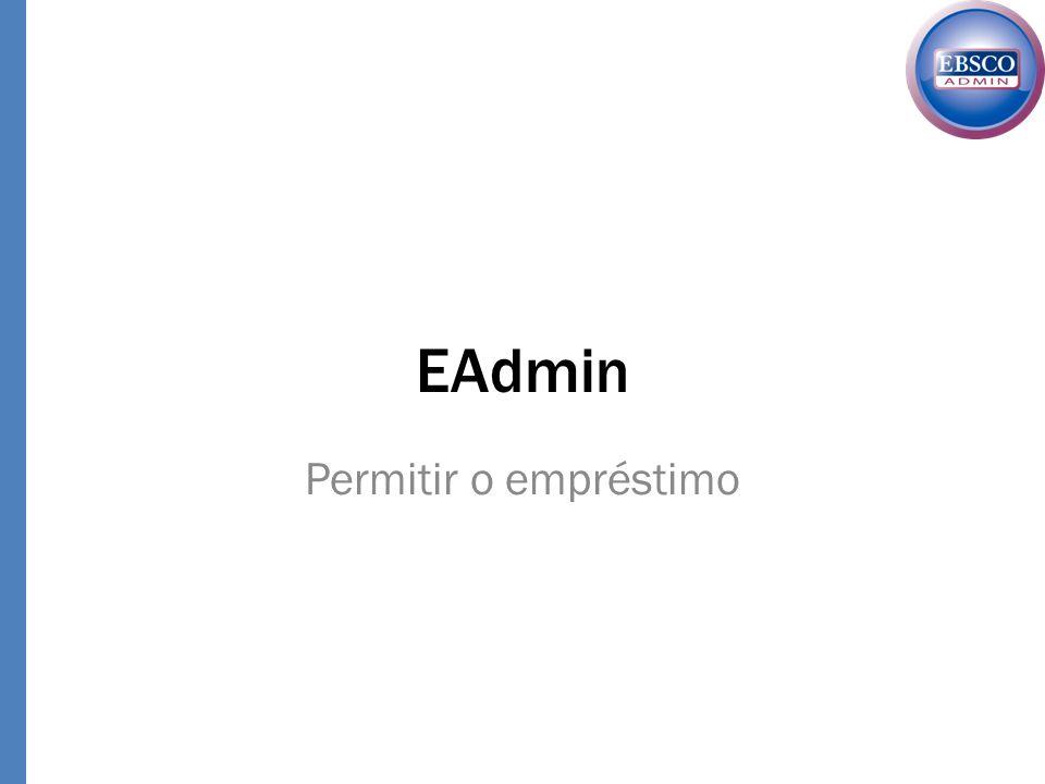 EAdmin Permitir o empréstimo