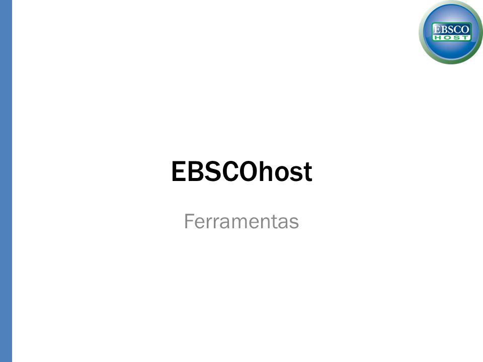 EBSCOhost Ferramentas