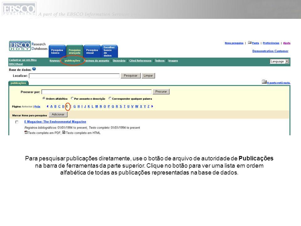 Para pesquisar publicações diretamente, use o botão de arquivo de autoridade de Publicações na barra de ferramentas da parte superior. Clique no botão