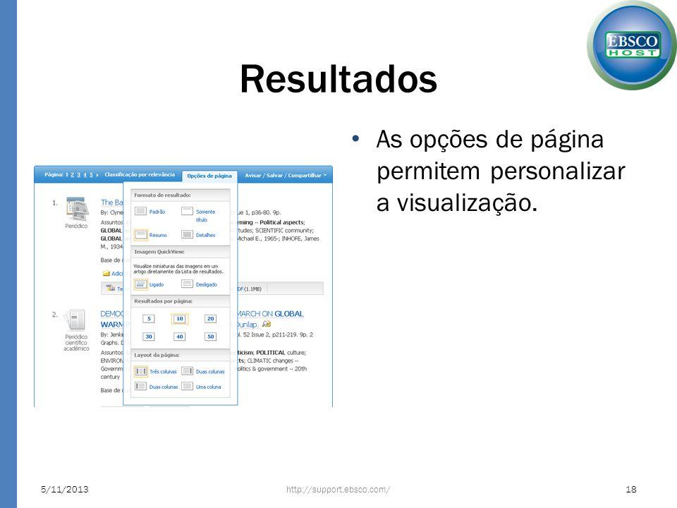 Resultados As opções de página permitem personalizar a visualização. http://support.ebsco.com/5/11/201318