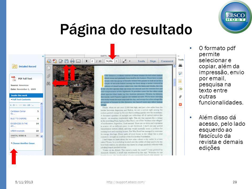 Página do resultado http://support.ebsco.com/5/11/201329 O formato pdf permite selecionar e copiar, além da impressão, envio por email, pesquisa na te