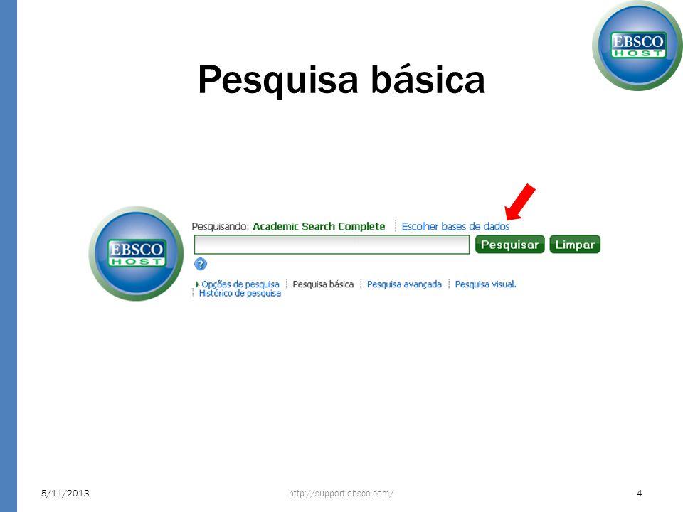 Facetas (ou filtros) http://support.ebsco.com/5/11/201315 Geografia – Apresenta aspectos geográficos dos resultados – Podem ser relacionados à temática ou a localização da publicação – Se o aspecto geográfico for relevante, utilize como uma palavra-chave na busca.