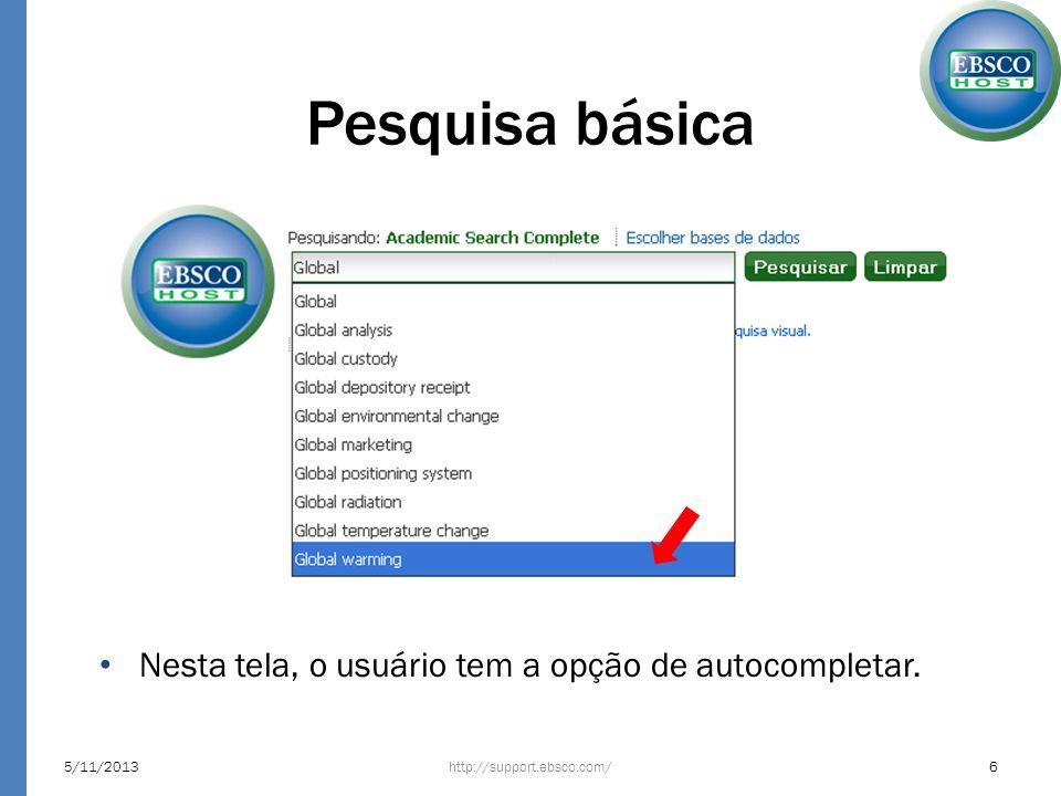 Resultados http://support.ebsco.com/5/11/201317 A barra superior dos resultados é composta por: – Paginação – Classificação por revelevância – Opções de página: permite personalizar a exibição de resultados – Avisar/Salvar/Compartilhar: permite criar alertas, salvar e compartilhar a lista de resultados
