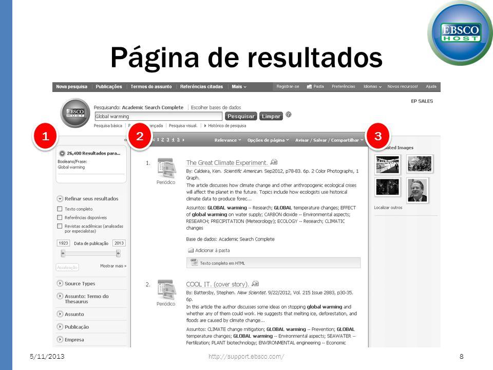 Página do resultado http://support.ebsco.com/5/11/201329 O formato pdf permite selecionar e copiar, além da impressão, envio por email, pesquisa na texto entre outras funcionalidades.