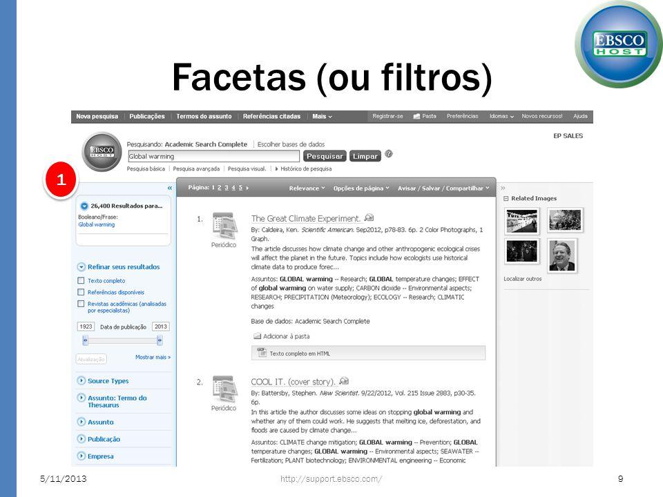 Facetas (ou filtros) As facetas são inteligentes, ou seja, se alteram de acordo com a temática.
