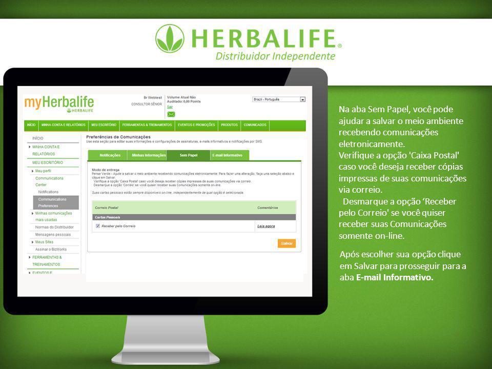 Use esta aba para inscrever seu e- mail para receber informações e Promoções da Herbalife.