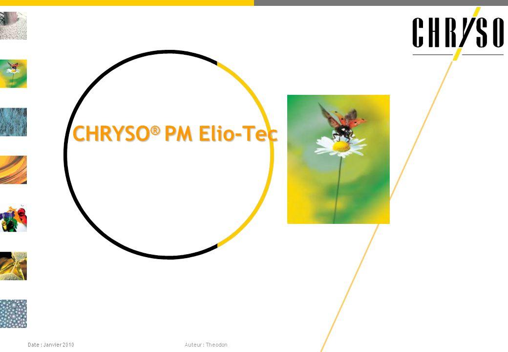 CHRYSO ® PM Elio-Tec Date : Janvier 2010 Auteur : Theodon
