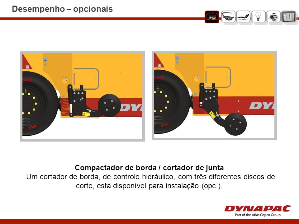 Compactador de borda / cortador de junta Um cortador de borda, de controle hidráulico, com três diferentes discos de corte, está disponível para insta