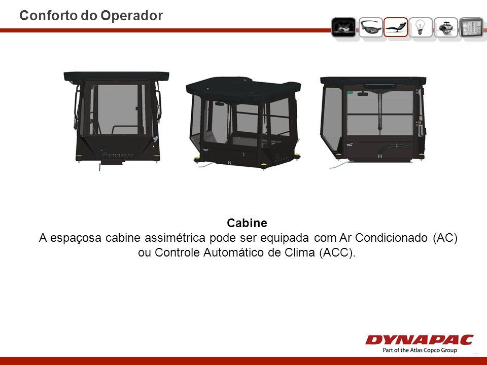 Cabine A espaçosa cabine assimétrica pode ser equipada com Ar Condicionado (AC) ou Controle Automático de Clima (ACC). Conforto do Operador