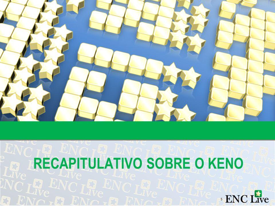 RECAPITULATIVO SOBRE O KENO 5