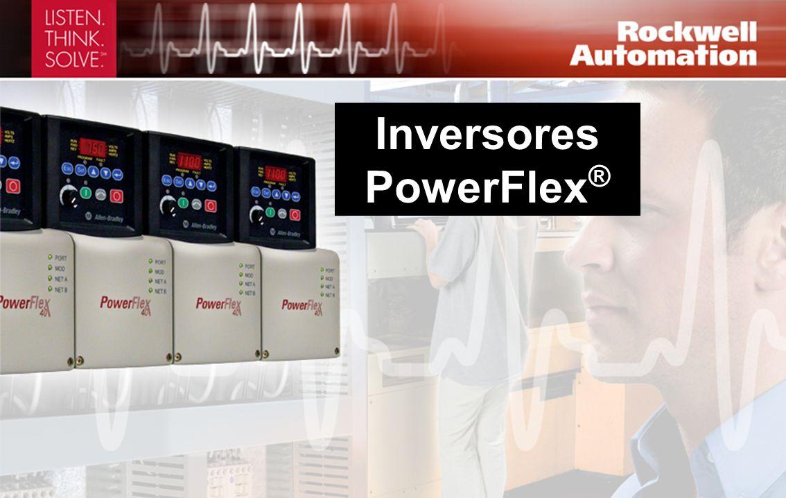 ® Inversores PowerFlex ®