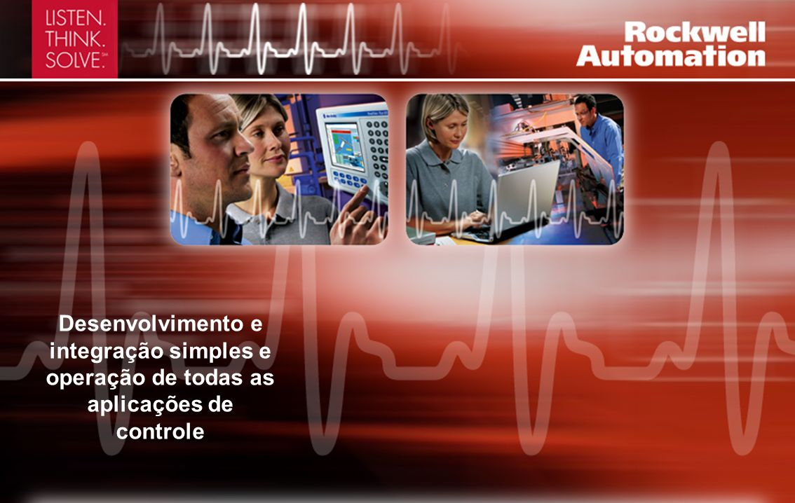 Desenvolvimento e integração simples e operação de todas as aplicações de controle