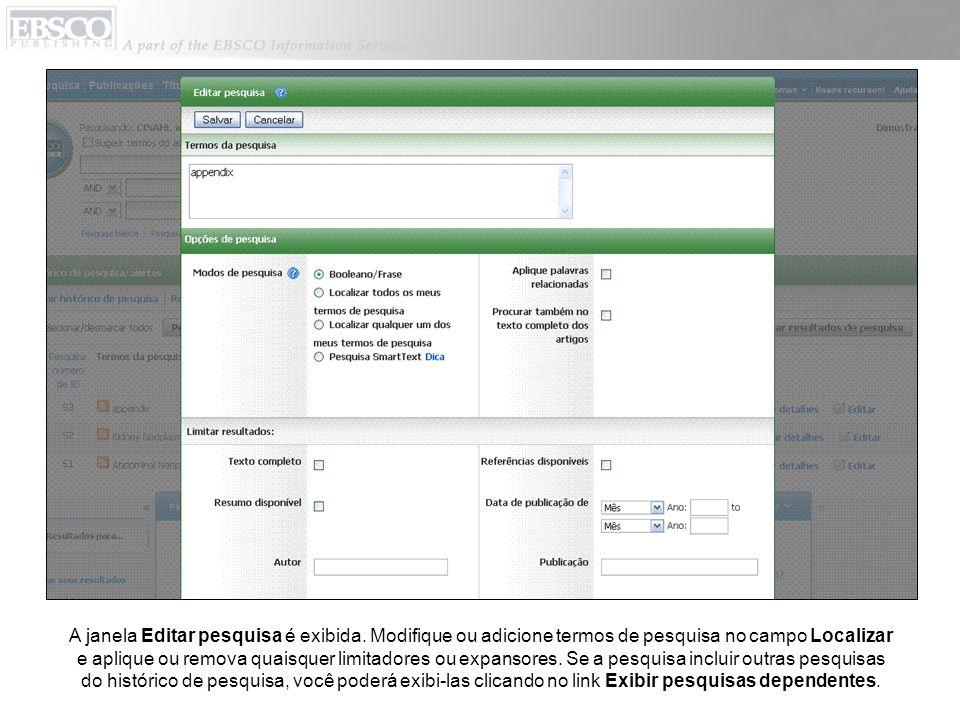 A janela Editar pesquisa é exibida. Modifique ou adicione termos de pesquisa no campo Localizar e aplique ou remova quaisquer limitadores ou expansore