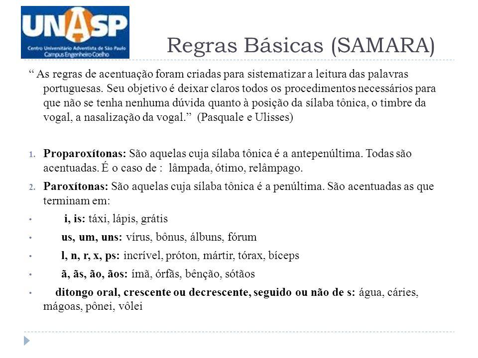 As regras de acentuação foram criadas para sistematizar a leitura das palavras portuguesas.