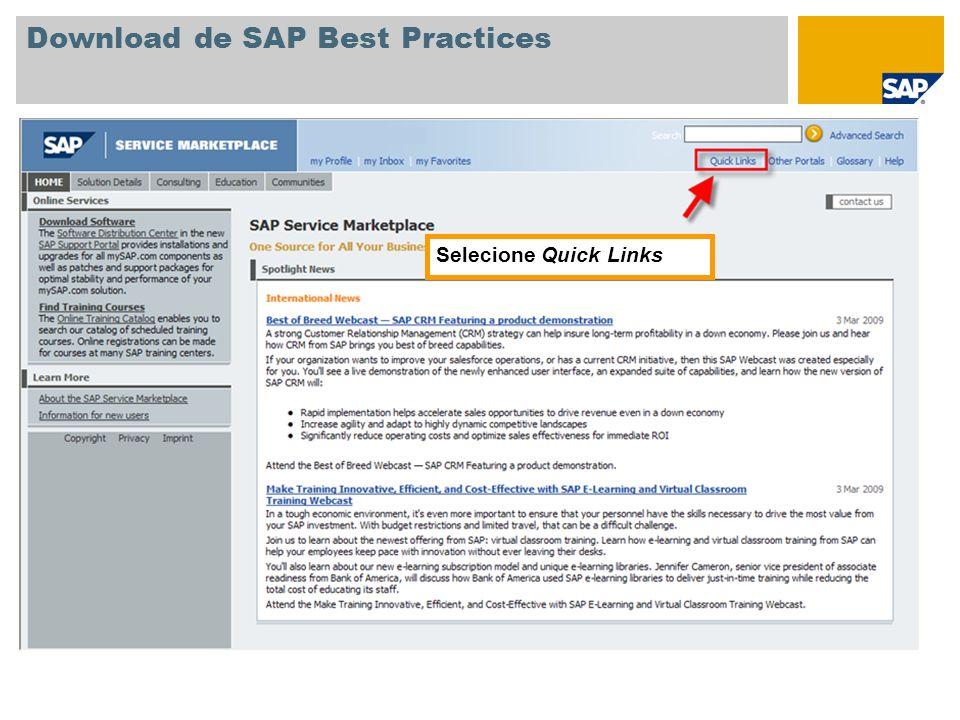 Download de SAP Best Practices Selecione o link /swdc