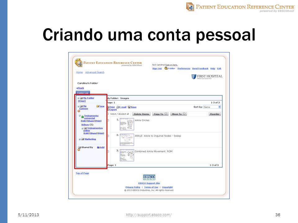 Criando uma conta pessoal http://support.ebsco.com/5/11/201336