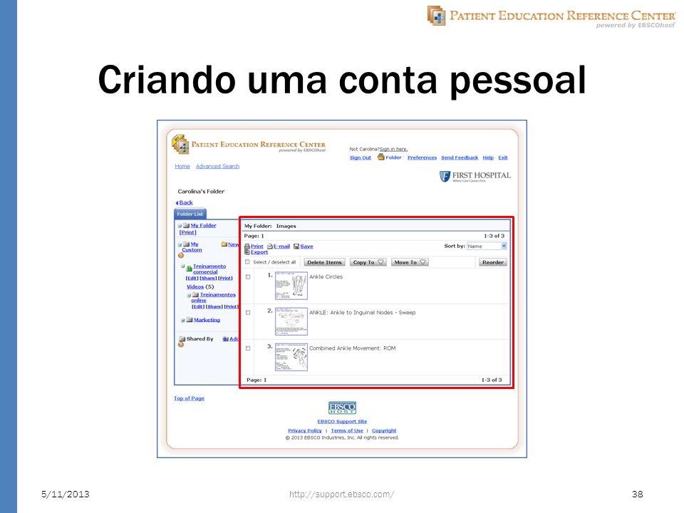 Criando uma conta pessoal http://support.ebsco.com/5/11/201338