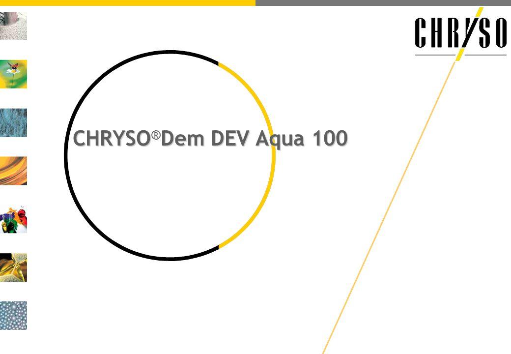 CHRYSODem DEV Aqua 100 CHRYSO ® Dem DEV Aqua 100