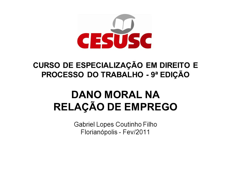 DANO MORAL FUNDAMENTO DIGNIDADE DA PESSOA HUMANA Slide nº 2