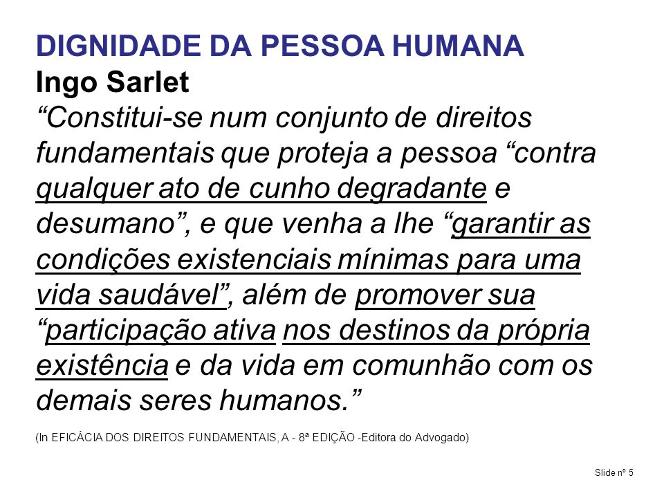 DIGNIDADE DA PESSOA HUMANA PERSPECTIVA NORMATIVA BASE CONSTITUCIONAL Art.