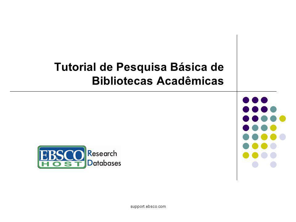 Bem-vindo ao tutorial de pesquisa básica de bibliotecas acadêmicas da EBSCO Publishing, um guia conciso para os recursos mais conhecidos do EBSCOhost, incluindo dicas sobre como fazer a maioria das pesquisas em um ambiente de biblioteca acadêmica.