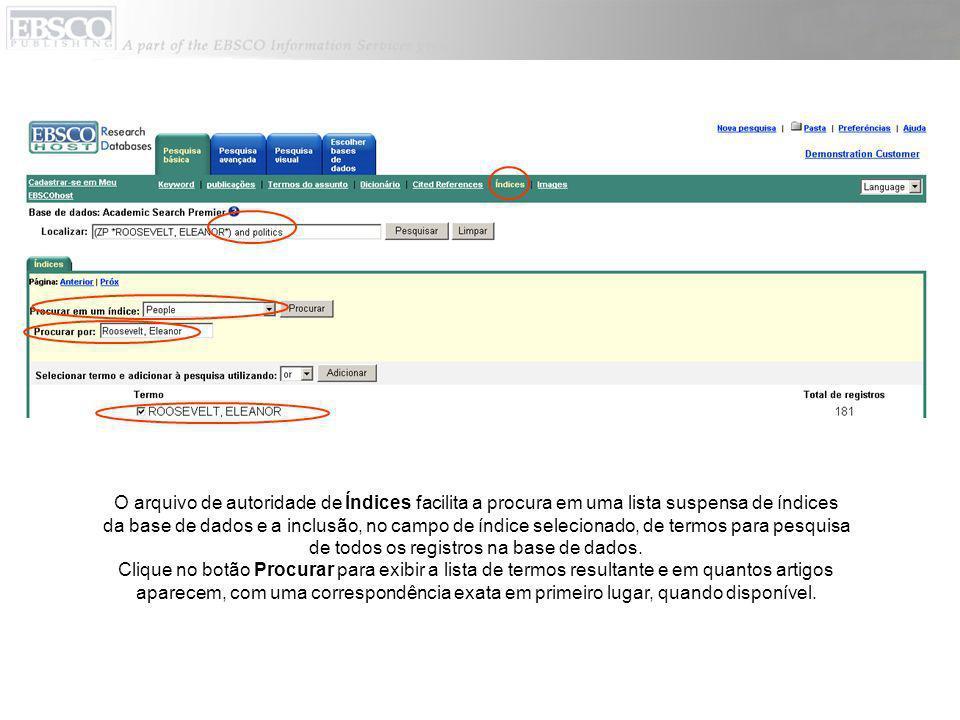 O arquivo de autoridade de Índices facilita a procura em uma lista suspensa de índices da base de dados e a inclusão, no campo de índice selecionado,