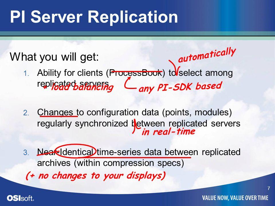 8 PI - HA Características – Sincronização da configuração – Faiolver transparente para as aplicações clientes – Entrega de dados múltiplas para diversos servidores Importante – Alta disponibilidade do PI – Tranquilidade para os administradores – Simples..