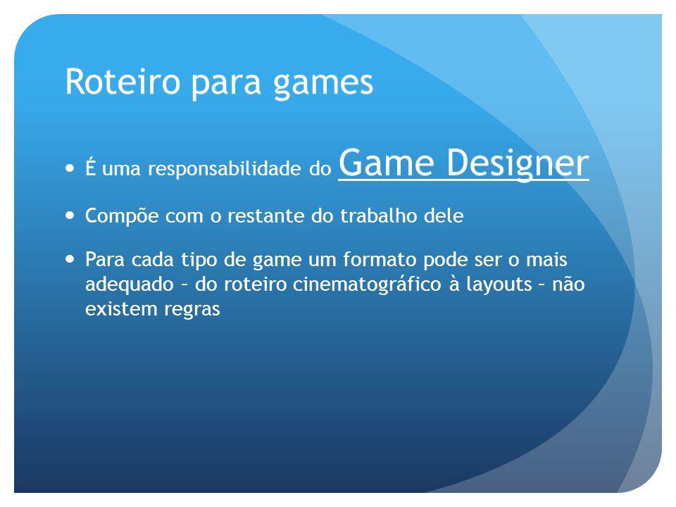 Indústria do Entretenimento O games são produtos de uma indústria gigantesca chamada Indústria do Entretenimento Entre outros produtos: Música Cinema Televisão Etc… A Indústria dos games está estabelecida no mundo e possui regras de negócios