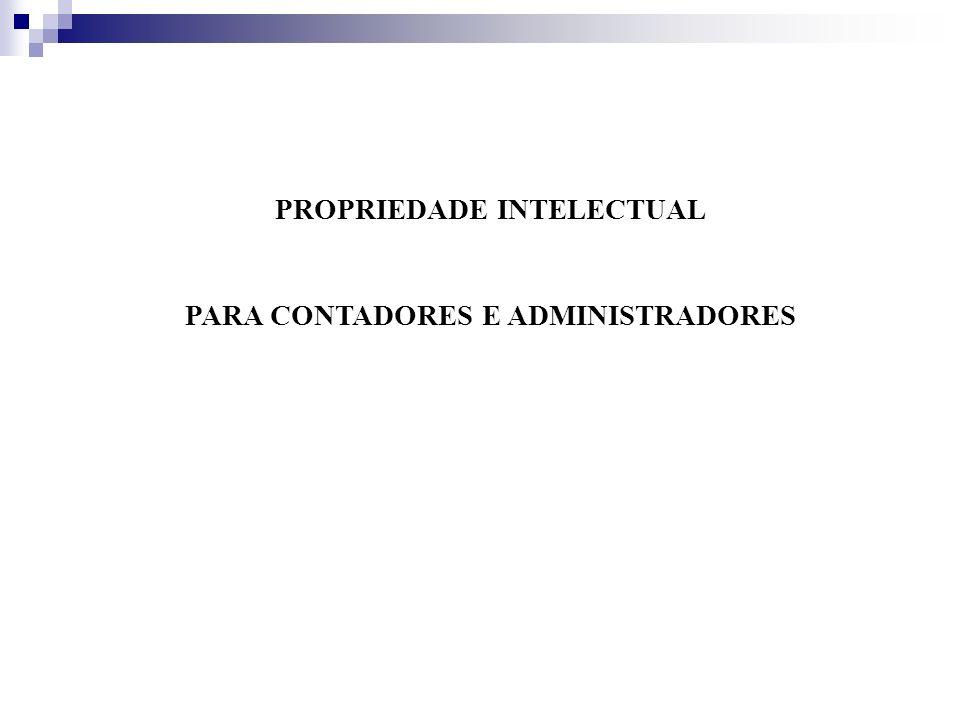 PROPRIEDADE INTELECTUAL PARA CONTADORES E ADMINISTRADORES