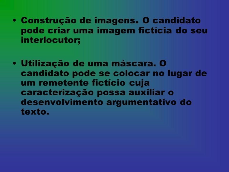 Construção de imagens. O candidato pode criar uma imagem fictícia do seu interlocutor; Utilização de uma máscara. O candidato pode se colocar no lugar