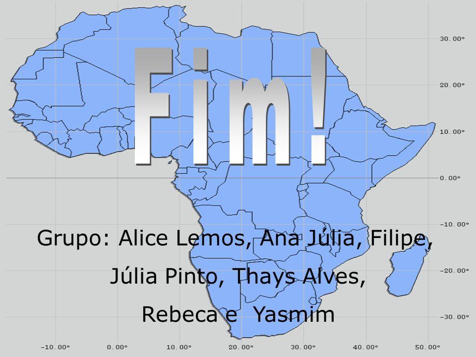 Grupo: Alice Lemos, Ana Júlia, Filipe, Júlia Pinto, Thays Alves, Rebeca e Yasmim