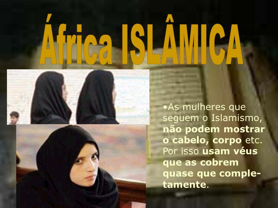 Ao norte da África há uma grande ocupação daqueles que seguem o islamismo, que é uma religião monoteísta baseada nos ensinamentos religiosos do profet