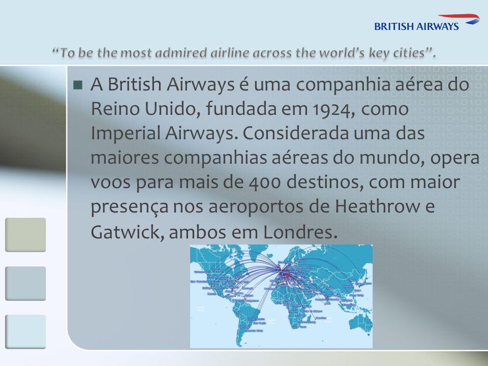 A British Airways é uma companhia aérea do Reino Unido, fundada em 1924, como Imperial Airways.